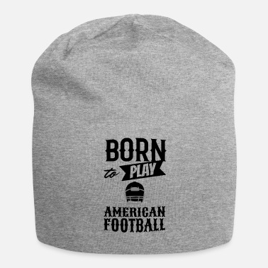 Touch Down Born to play american football touch down - Jersey Beanie