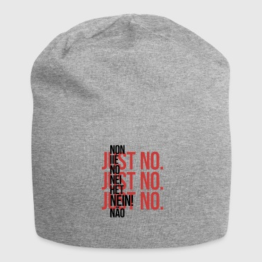 Just Just No. - Jersey Beanie