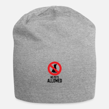 Pet No pets allowed - No pets allowed - Jersey Beanie