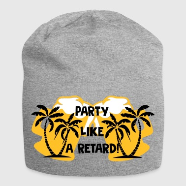 Party like a retard - Jersey Beanie