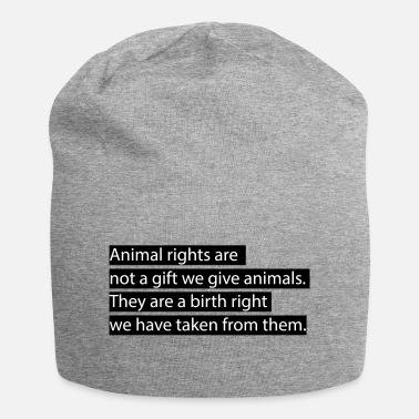 Animal Rights Animal rights. - Beanie