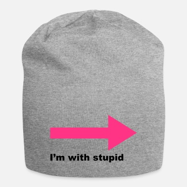 Stupid I'm With Stupid - Beanie