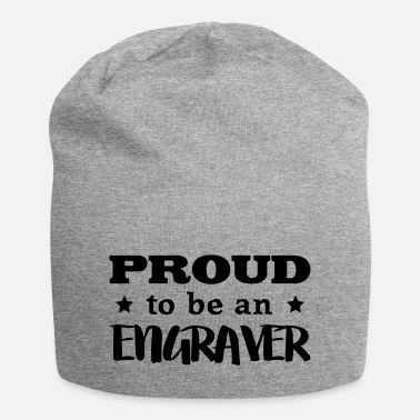 Grabador engraver proud to be - Beanie