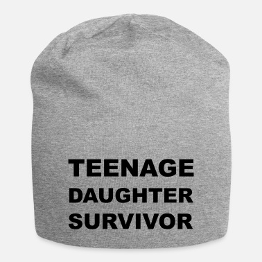 Teenager Teenage Daughter Survivor - Beanie