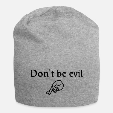 Sormi don't be evil ( search engine slogan) - Beanie-pipo
