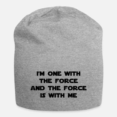 The Force I am one with The Force and The Force is with me - Beanie-pipo