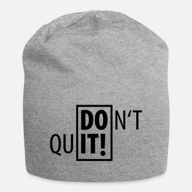 Sport DO IT! DON'T QUIT SPORT - Beanie