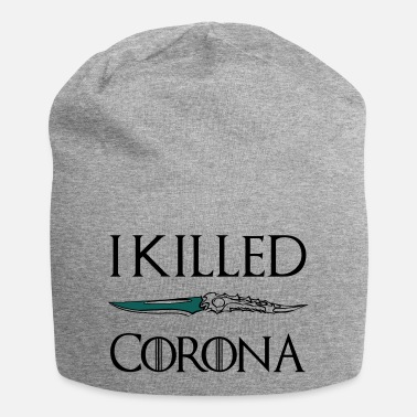 I killed Corona - Beanie
