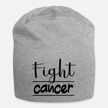 Fight Cancer Fight cancer / Fight against disease - Beanie