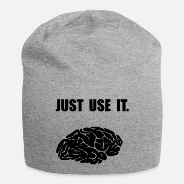 Just use it. - Beanie