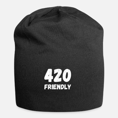 420 2018 420 Friendly - April 20 cannabis grass cannabis - Beanie
