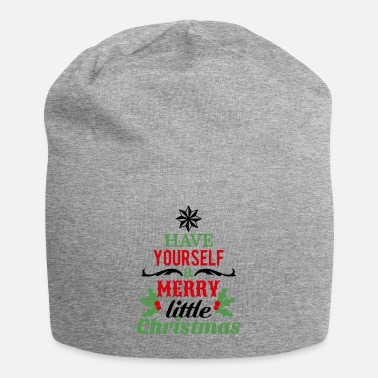 A Have yourself a merry little christmas - Beanie