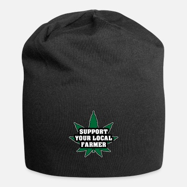 Funny Hemp Sayings Support the local farmers - Beanie