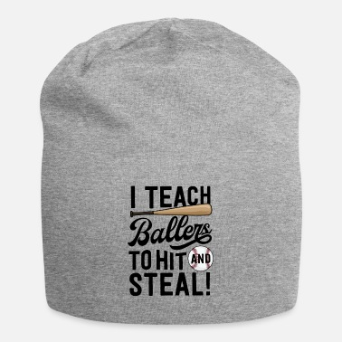 Big Baseball Coach Gift Men I Teach Ballers To Hit - Beanie