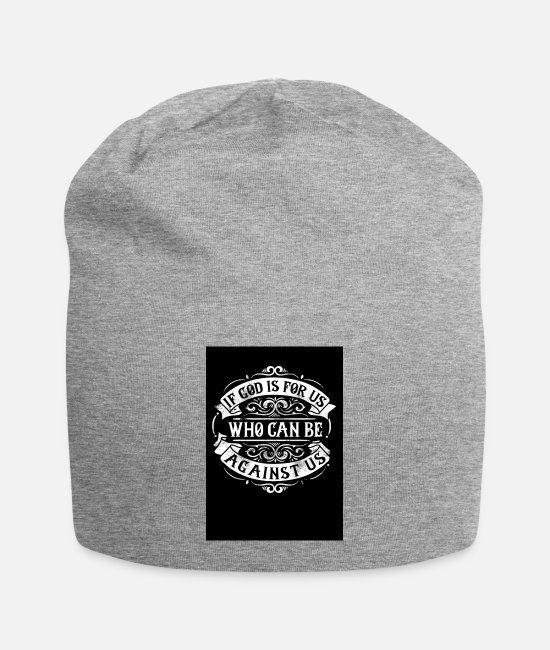 Faith Hope Love Caps & Hats - If God Is For Us Who Can Be Against Us - Beanie heather grey