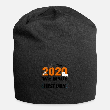 Class of 2020 We made HISTORY - Beanie