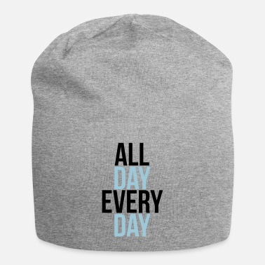 Day all day every day - Beanie