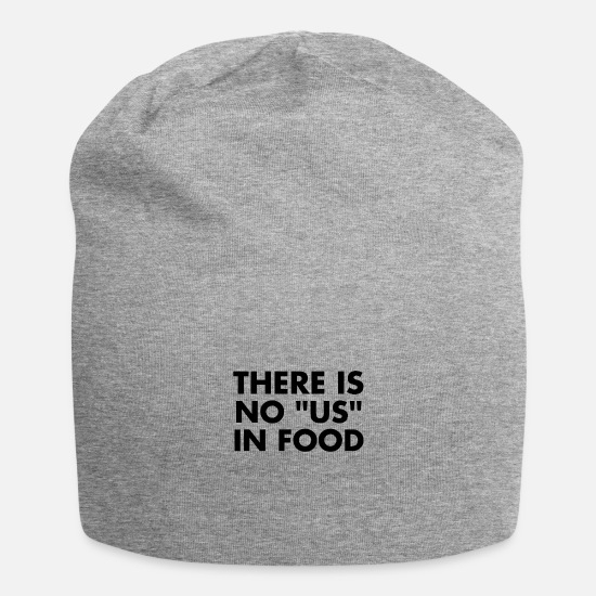 Gift Idea Caps & Hats - There is no us in food gift food - Beanie heather grey
