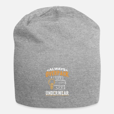 Sea Underwear Humor Travel Design Quote Overpack Underwear - Beanie