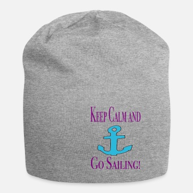 Keep Calm Keep Calm and go Sailing / Sayings / Trend - Beanie