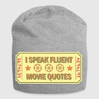 I Speak Fluent Movie Quotes Gift - Jersey Beanie