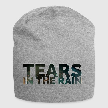 Tears in the rain - Jersey Beanie
