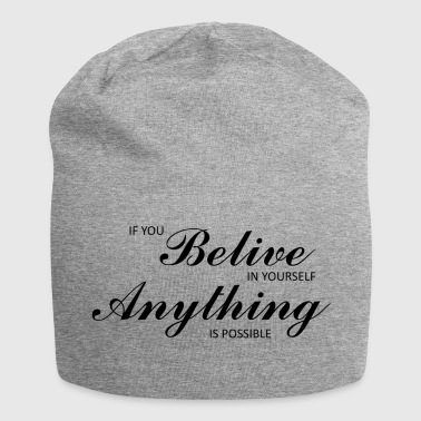 Belive in selbst - Jersey-Beanie