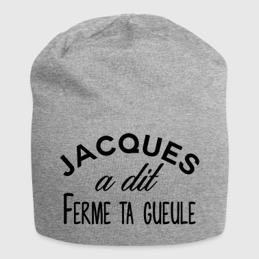 Jacques shut up - Jersey Beanie