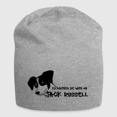 Hund / Jack Russell: I´d rather be with my Jack - Jersey-Beanie