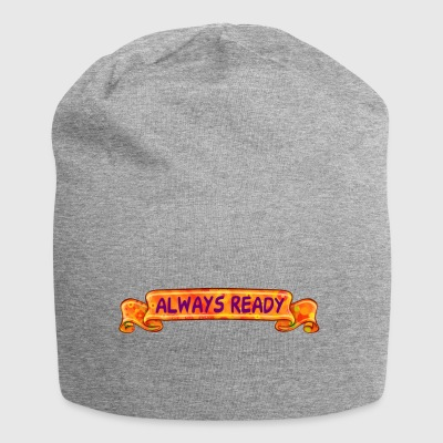 Always ready - Jersey Beanie