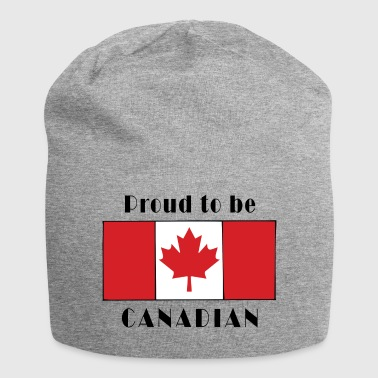Proud To Be Canadian - Jersey Beanie