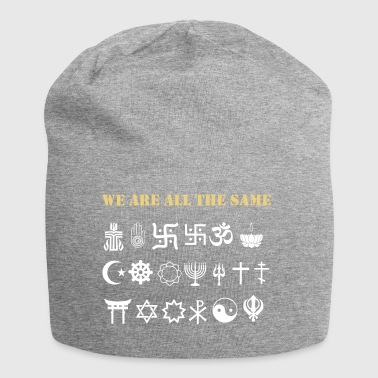 We are all the same - Jersey Beanie