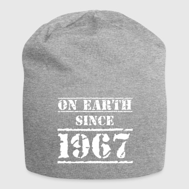 on earth since 1967 50th birthday 50th birthday - Jersey Beanie