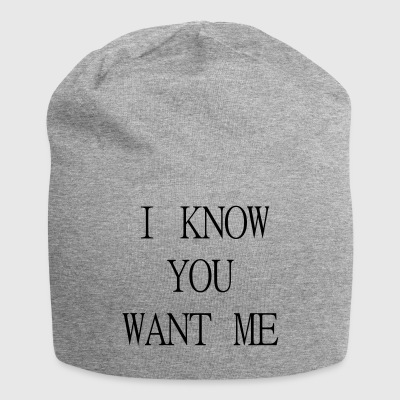 I know you want me - Jersey Beanie