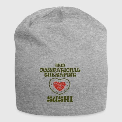 This occupational therapist sushi - Jersey Beanie
