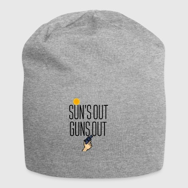 Sun is out Guns comes out - Jersey Beanie