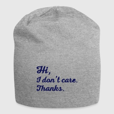 Do not interest me cool sayings - Jersey Beanie