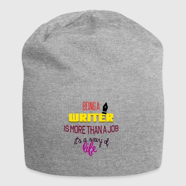 Being a writer is more than a job - Jersey Beanie