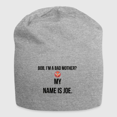 I am a bad mother - Jersey-Beanie