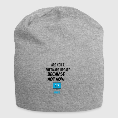 Are you a software update? - Jersey-Beanie