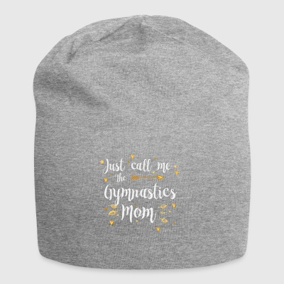 Just Call Me The Sports Gymnastics Mom Gift - Jersey Beanie