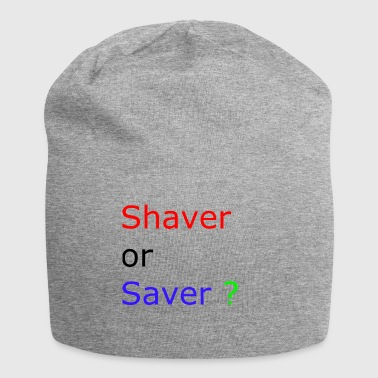 shaver or saver - Jersey Beanie