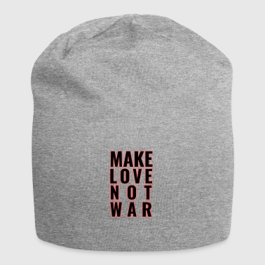 Make Love Not War - Jersey Beanie