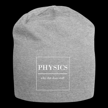 PHYSICS FUNNY SPEAK PHYSICIAN PHYSICIAN PROF - Jersey Beanie