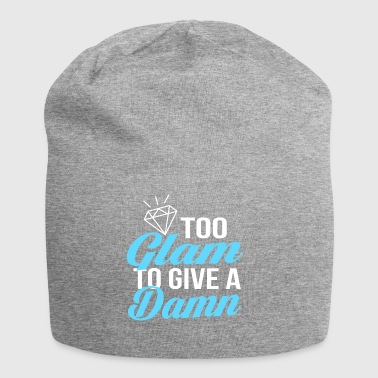 Too Glam To Give A Damn Gift - Jersey Beanie