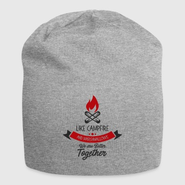 like campfire and marshmallows we are better - Jersey Beanie
