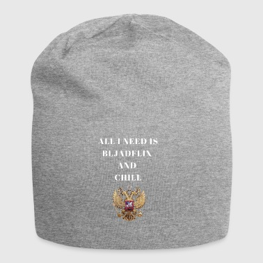 All I need is Bljadflix and Chill Russia Russia - Jersey Beanie