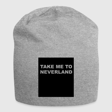 take me to neverland - Jersey Beanie