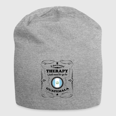 DON T NEED THERAPY GO GUATEMALA - Jersey Beanie
