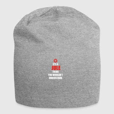 Gift it a thing birthday understand JULE - Jersey Beanie